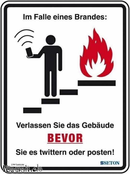 Bitte im Brandfall nicht twittern