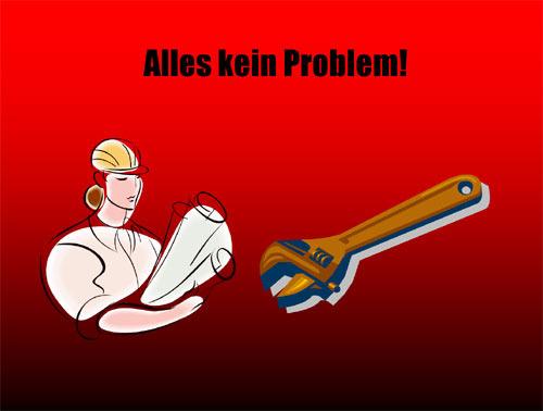 Alles kein Problem!